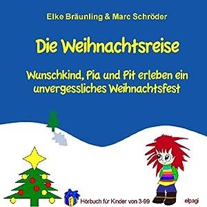 Die Weihnachtsreise Hörbuch