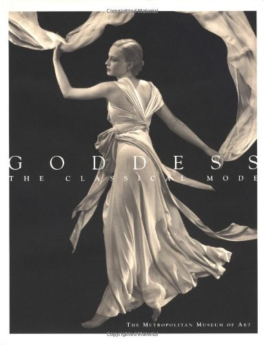 Goddess: The Classical Mode (Metropolitan Museum of Art Series) -
