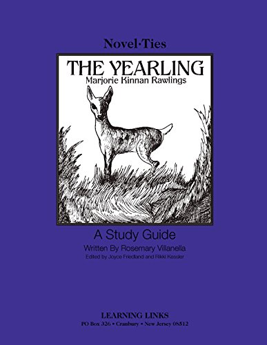 Yearling: Novel-Ties Study Guide