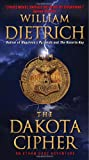 The Dakota Cipher, William Dietrich, 0061568082