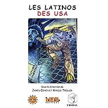 Les Latinos des USA (Travaux et mémoires) (French Edition)