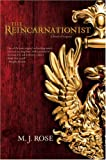 The Reincarnationist, M. J. Rose, 0778324206