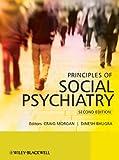 Principles of Social Psychiatry, 2e