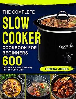 1001 Best Crock Pot Recipes of All Time: A Crock Pot Cookbook
