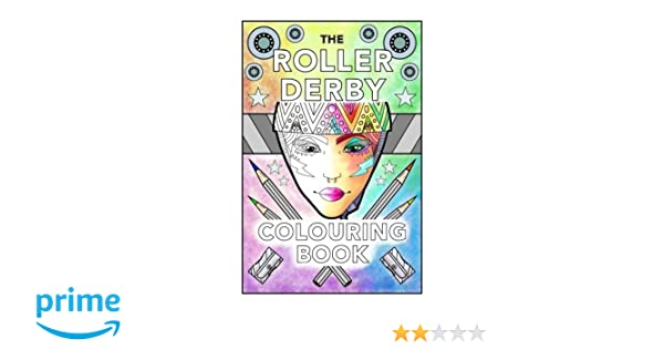 the roller derby colouring book shona penny 9781535576949 books amazonca