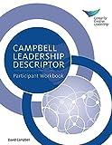 Campbell Leadership Descriptor: Participant Workbook