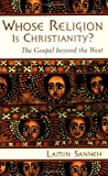 Whose Religion Is Christianity?, Lamin Sanneh, 0802821642