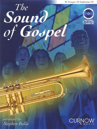 The Sound of Gospel: Bb Trumpet/Bb Euphonium TC ()