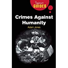 Crimes Against Humanity: A Beginner's Guide