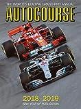 Autocourse 2018-19: The World's Leading Grand Prix Annual