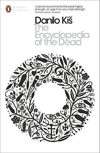 Download The Modern Classics Encyclopedia of the Dead (Penguin Modern Classics) ebook