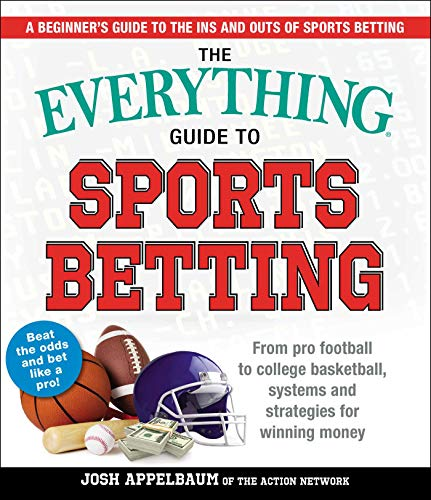 Pdf Humor The Everything Guide to Sports Betting: From Pro Football to College Basketball, Systems and Strategies for Winning Money