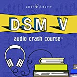 img - for DSM v Audio Crash Course - Complete Review of the Diagnostic and Statistical Manual of Mental Disorders, 5th Edition (DSM-5) book / textbook / text book
