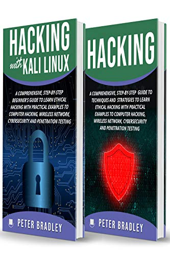 Hacking : A Beginner's Guide to Learn and Master Ethical Hacking with Practical Examples to Computer, Hacking, Wireless Network, Cybersecurity and Penetration Test (Kali Linux) (Best Way To Learn Hacking)