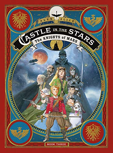 Book Cover: Castle in the Stars: The Knights of Mars
