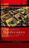 img - for Therapeutic landscapes: A history of English hospital gardens since 1800 by Clare Hickman (2013-05-31) book / textbook / text book