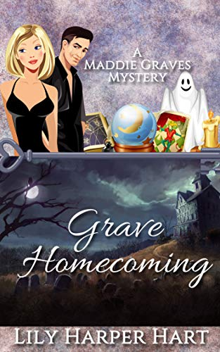 Grave Homecoming (A Maddie Graves Mystery Book 1) -