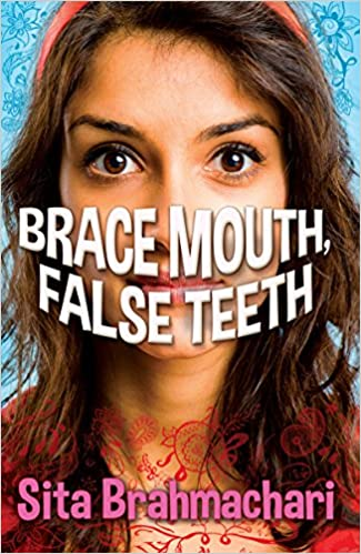 Brace Mouth, False Teeth: Sita Brahmachari: 8601418336419