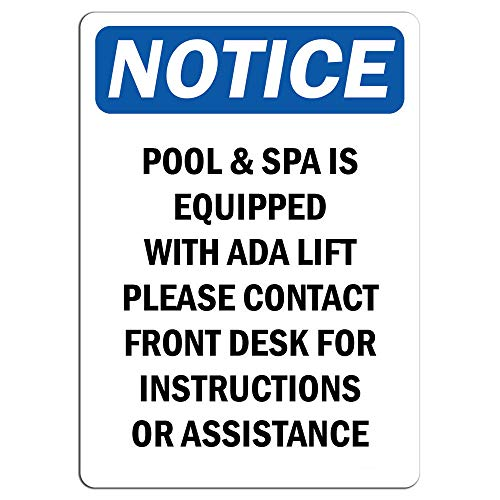 (Notice - Pool & Spa is Equipped with ADA Lift Please Sign | Label Decal Sticker Retail Store Sign Sticks to Any Surface 8