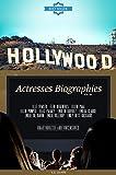 Hollywood: Actresses Biographies Vol.24: (ELLE FOWLER,ELEN DEGENERES,ELLEN PAGE,ELLEN POMPEO,ELAS PATAKY,EMBETH DAVIDTZ,EMILIA CLARKE,EMILIE DE RAVIN,EMILIE ULLERUP,EMILY BETT RICKARDS)