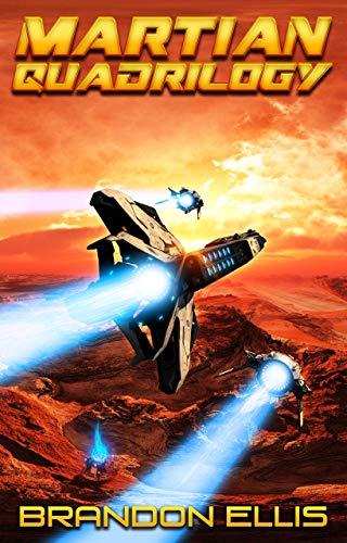 Martian Quadrilogy Box Set: A Mars Space Opera Series: Books 1 - 4 ()