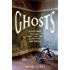 Ghosts: A Natural History: 500 Years of Searching for Proof