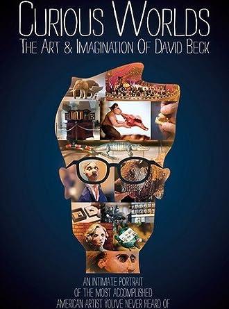Amazon Com Curious Worlds Art Imagination Of David Beck David