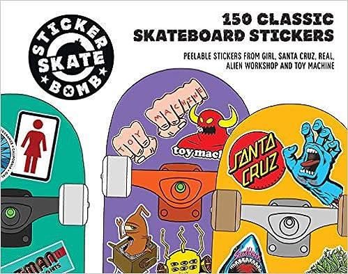 Stickerbomb Skate: 150 Classic Skateboard Stickers (Englisch) Taschenbuch kaufen