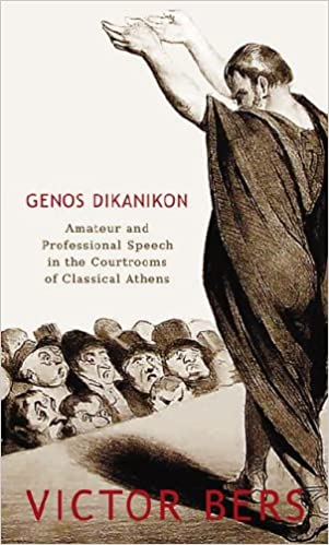 Book Genos Dikanikon: Amateur and Professional Speech in the Courtrooms of Classical Athens (Hellenic Studies)