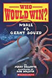 img - for Whale vs. Giant Squid (Who Would Win?) book / textbook / text book