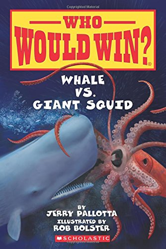 Whale vs. Giant Squid (Who Would - Silver Rob