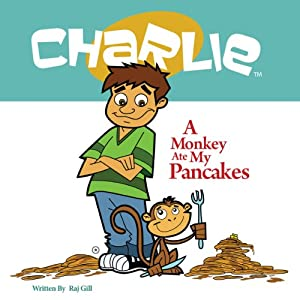 A Monkey Ate My Pancakes Audiobook