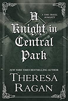 A Knight in Central Park by [Ragan, Theresa]