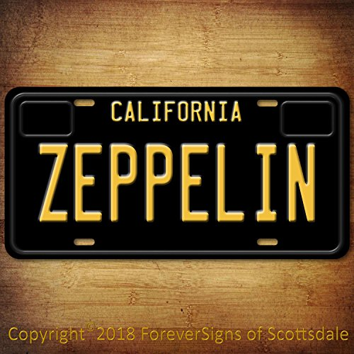 Forever Signs Of Scottsdale Led Zeppelin Rock and Roll California Aluminum Vanity License Plate Black