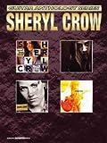 Crow, Sheryl Guitar Anthology Series GTAB, Sheryl Crowe, 0757912370
