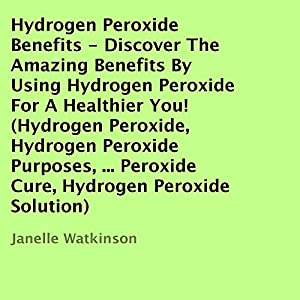 Hydrogen Peroxide Benefits Audiobook