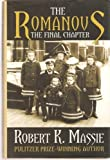 The Romanovs, Robert K. Massie, 0679435727
