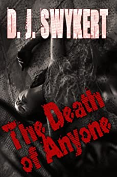The Death of Anyone by [Swykert, D.J.]
