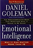 Emotional Intelligence: 10th Anniversary Edition; Why It Can Matter More Than IQ