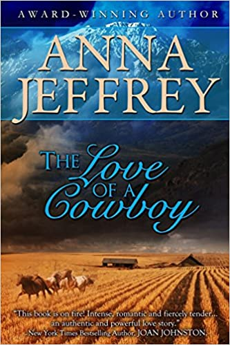 The Love of a Cowboy: Volume 1 (The Callister Series)