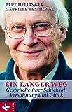 Ein langer Weg: Gespräche über Schicksal, Versöhnung und Glück