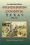 Henderson County, Texas, Kenneth W. Howell, 1571683372