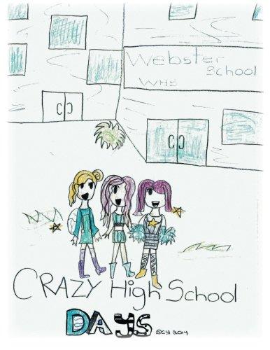 Crazy High School Days pdf