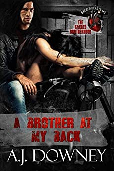 A Brother At My Back: The Sacred Brotherhood Book VI by [Downey, A.J.]
