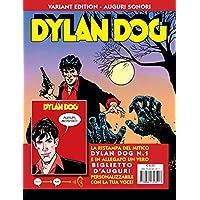 Dylan Dog. Ediz. variant auguri sonori