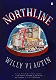 """Northline"" av Willy Vlautin"