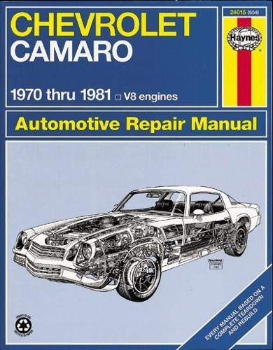 Chevrolet Camaro V8: 1970 thru 1981 (Haynes Repair Manuals) Paperback July 30, 1999
