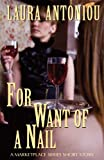For Want of a Nail: A Marketplace Short Story (The Marketplace Series)