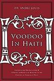 Voodoo in Haiti, Andre J. Louis, 1602471436