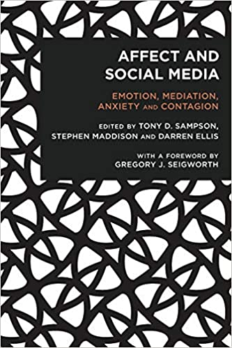 Affect And Social Media Emotion Mediation Anxiety And Contagion